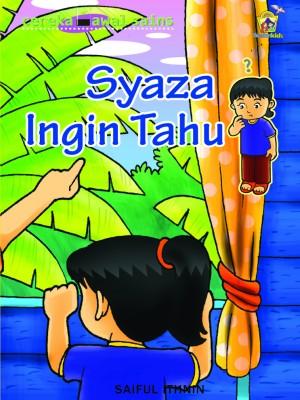 Syaza Ingin Tahu by Saiful Ithnin from Pustaka Yamien Sdn Bhd in Science category