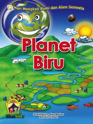 Planet Biru by Shahbatun Abu Bakar, Nordin Endut from Pustaka Yamien Sdn Bhd in Science category