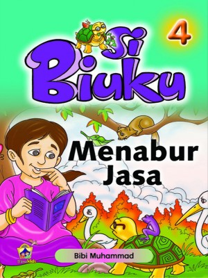 Menabur Jasa by Bibi Mariam Muhammad from Pustaka Yamien Sdn Bhd in Children category