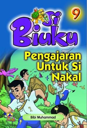 Pengajaran Untuk Si Nakal by Bibi Mariam Muhammad from Pustaka Yamien Sdn Bhd in Children category