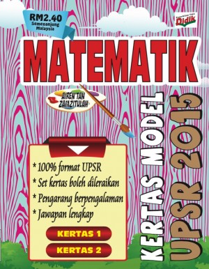 Kertas Model Matematik UPSR 2015 by Airen Tan & Zamzitulah from PUSTAKA VISION in School Exercise category