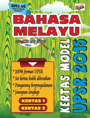Kertas Model Bahasa Melayu UPSR 2015 by Mohd Nazeri Mohd Mokhtar from PUSTAKA VISION in School Exercise category