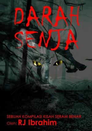 Darah Senja by RJ Ibrahim from RJ Esz RJ Ibrahim in General Novel category