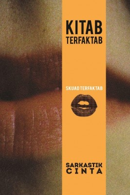 Kitab Terfaktab: Sarkastik Cinta by Skuad Terfaktab from Terfaktab Media in Motivation category