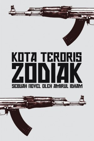 Kota Teroris: Zodiak by Amirul Idham from  in  category