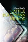 INTRODUCTION TO LATTICE BOLTZMANN