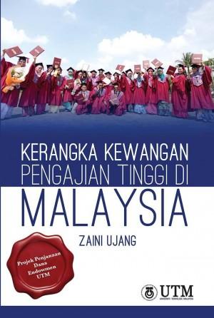 Kerangka Kewangan Pengajian Tinggi Di Malaysia by Zaini Ujang from Penerbit UTM Press in General Novel category
