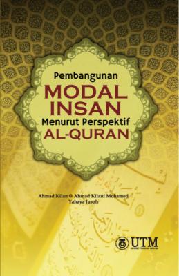 Pembangunan Modal Insan Menurut Perspektif Al-Quran by Ahmad Kilan @ Ahmad Kilani Mohamed, Yahaya Jusoh from  in  category