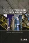 Krisis Pemikiran Seni Bina Malaysia
