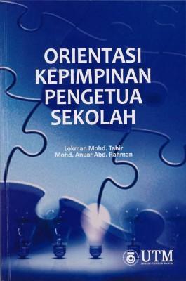 Orientasi Kepimpinan Pengetua Sekolah by Lokman Mohd Tahir, Mohd Anuar Abd Rahman from  in  category