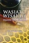 Wasiat & Wisayah dalam Perancangan Harta Prinsip dan Amalan