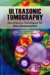 Ultrasonic Tomography: Non-Invasive Techniques for Flow Measurement