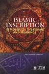 Islamic Inscription In Mosques: The Forms And Meanings
