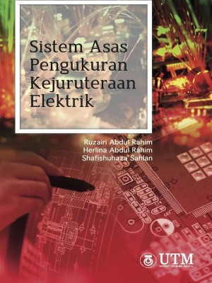 Sistem Asas Pengukuran Kejuruteraan Elektrik by Ruzairi Abdul Rahim, Shafishuhaza Sahlan, Herlina Abdul Rahim from  in  category