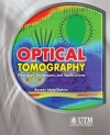 Optical Tomography - Principles, Techniques, and Applications