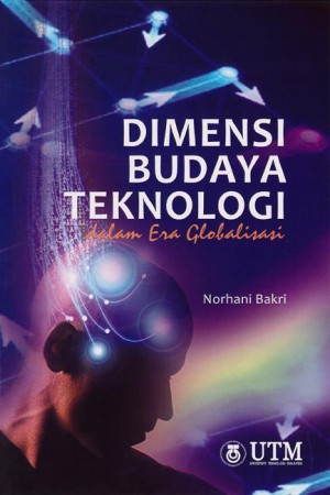 Dimensi Budaya Teknologi dalam Era Globalisasi by Norhani Bakri from  in  category