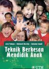 Teknik Berkesan Mendidik Anak