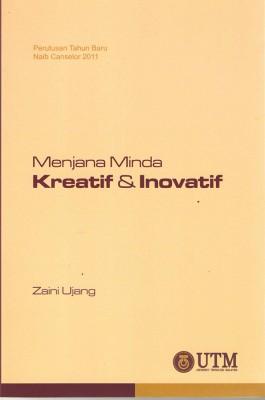 Perutusan Tahun Baru Naib Canselor 2011 : Menjana Minda Kreatif Inovatif