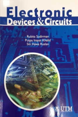 Electronic Devices & Circuits by Rubita Sudirman, Puspa Inayat Khalid & Siti Hawa Ruslan from  in  category