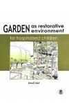 Garden as Restorative Environment for Hospitalised Children