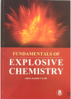 Fundamentals Of Explosive Chemistry