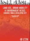 Land Use, Urban Mobility & Environment Nexus: Evidence From A Developing City