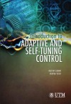 Introduction to Adaptive and Self-tuning Control