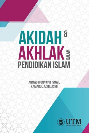 Akidah dan Akhlak dalam Pendidikan Islam
