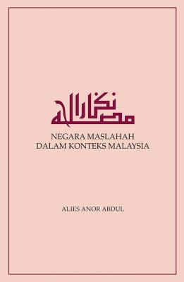 Negara Maslahah dalam Konteks Malaysia