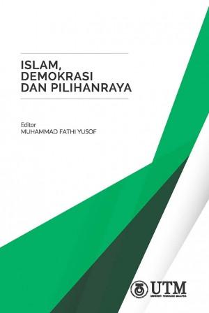 Islam, Demokrasi dan Pilihanraya by Muhammad Fathi Yusof from  in  category