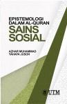 Epistemologi dalam Al-Quran :  Sains Sosial
