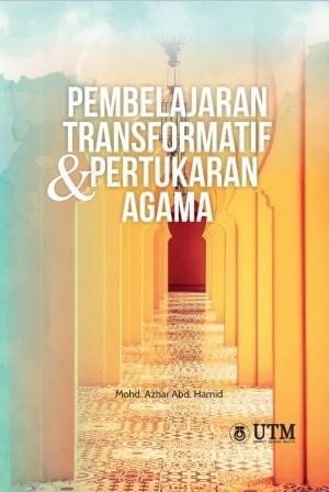 Pembelajaran Transformatif dan Pertukaran Agama by Mohd. Azhar Abd. Hamid from  in  category