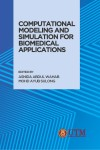 Computational Modeling and Simulation for Biomedical Applications