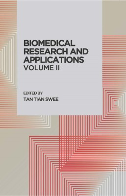 Biomedical Research and Applications Volume II by Tan Tian Swee & Leong Kah Meng from Penerbit UTM Press in Science category