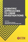 Scientific Approaches To Crime Investigations