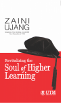 Revitalizing the Soul of Higher Learning
