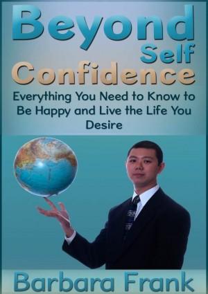 Beyond Self Confidence