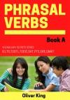 Vocabulary Secrets:Phrasal Verbs Book A