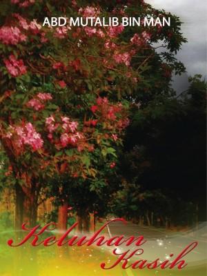 KELUHAN KASIH by Abd Mutalib Bin Man from  in  category