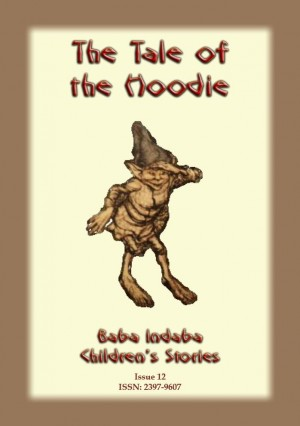 THE TALE OF THE HOODIE - a Scottish folk tale: Baba Indaba Children's Stories - Issue 12 by Anon E. Mouse from  in  category
