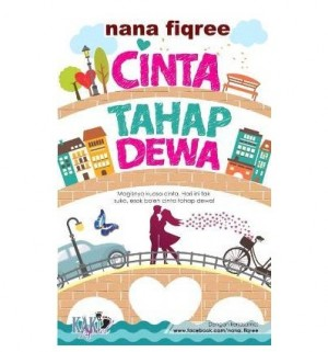 Cinta Tahap Dewa by Nana Fiqree from  in  category