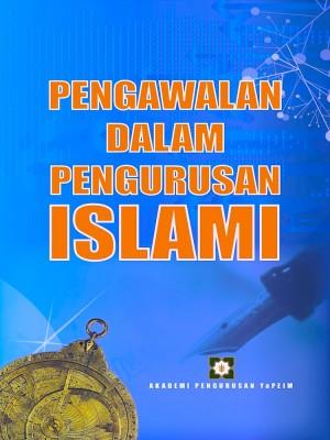 Pengawalan Dalam Pengurusan Islami by Nor 'Azzah N Kamri from AKADEMI PENGURUSAN YaPEIM SDN. BHD. in General Academics category