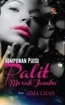 Himpunan Puisi Palit Merah Jambu by Aima Chan from october in Teen Novel category