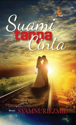 Suami Tanpa Cinta by Syamnuriezmil from October in Romance category