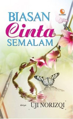 Biasan Cinta Semalam by Uji Norizqi from October in Romance category