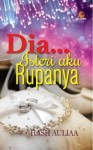 Dia... Isteri Aku Rupanya by Hash Auliaa from  in  category