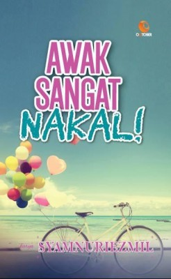 Awak Sangat Nakal! by Syamnuriezmil from October in Romance category