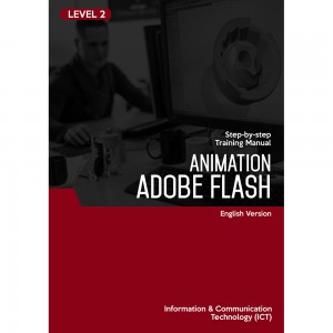 Basic Animation (Adobe Flash) Level 2 - English Version by Advanced Micro Systems Sdn Bhd from AMC THE SCHOOL OF BUSINESS in Engineering & IT category
