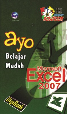 Ayo Belajar Mudah Microsoft Excel 2007 Seri Oneday Solution by Wiwit Siswoutomo from Andi publisher in Engineering & IT category