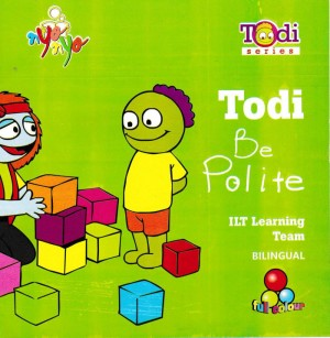 Serial Todi Todi Be Polite by Peni R. Pramono from Andi publisher in Children category